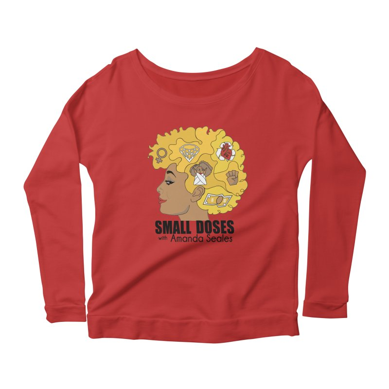 Small Doses Women's Longsleeve Scoopneck  by amandaseales's Artist Shop