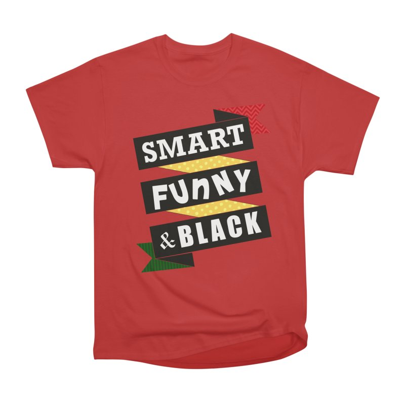 Smart Funny & Black Women's Heavyweight Unisex T-Shirt by amandaseales's Artist Shop