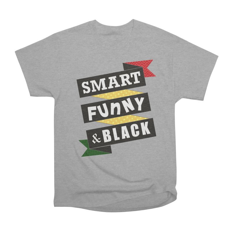 Smart Funny & Black in Women's Heavyweight Unisex T-Shirt Heather Graphite by amandaseales's Artist Shop