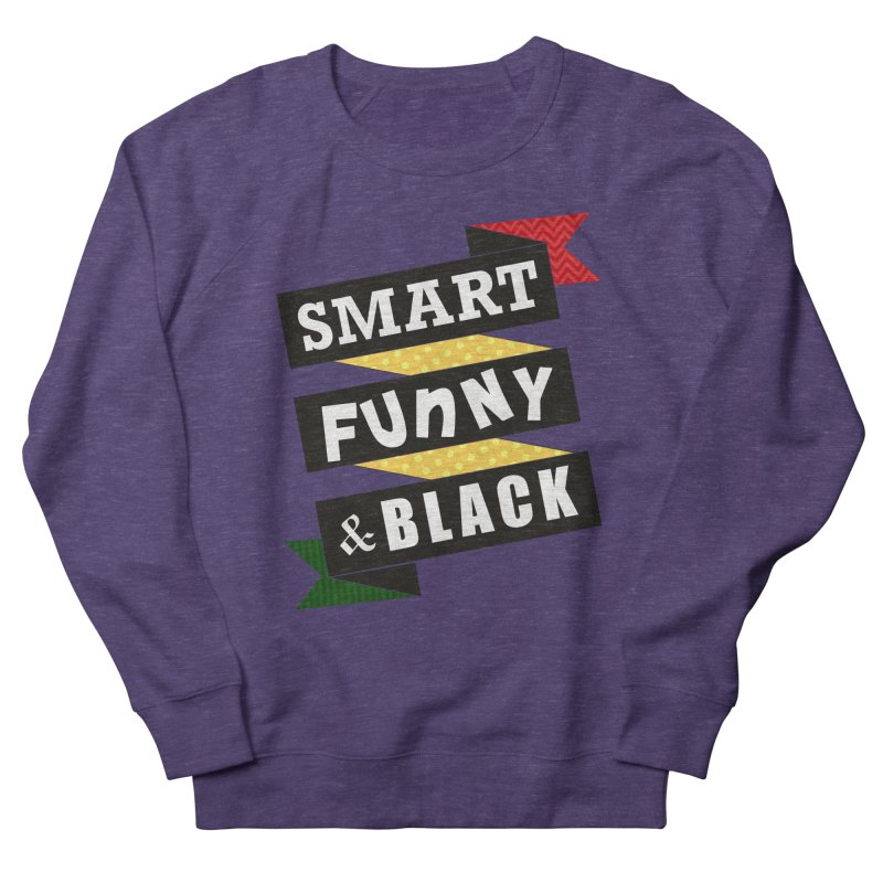 Smart Funny & Black Women's Sweatshirt by amandaseales's Artist Shop