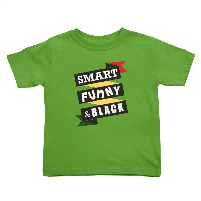 Smart Funny & Black Kids Toddler T-Shirt by Amanda Seales