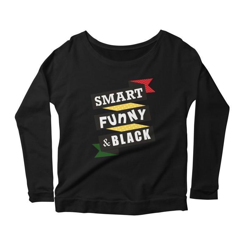 Smart Funny & Black Women's Scoop Neck Longsleeve T-Shirt by amandaseales's Artist Shop