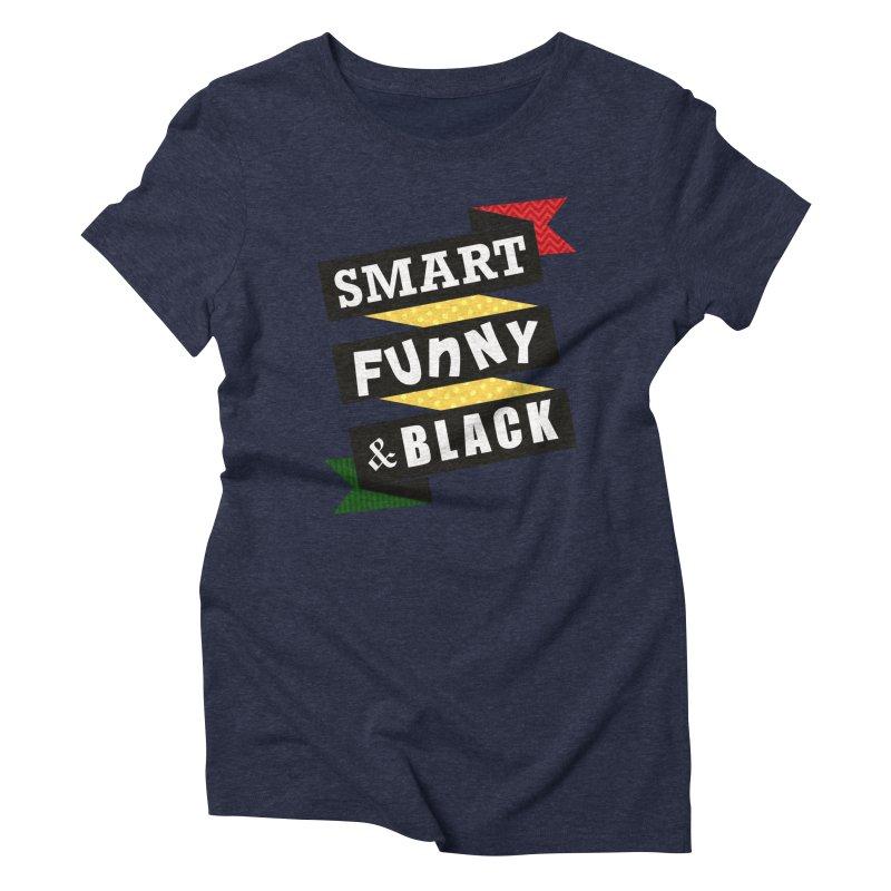 Smart Funny & Black Women's Triblend T-Shirt by amandaseales's Artist Shop