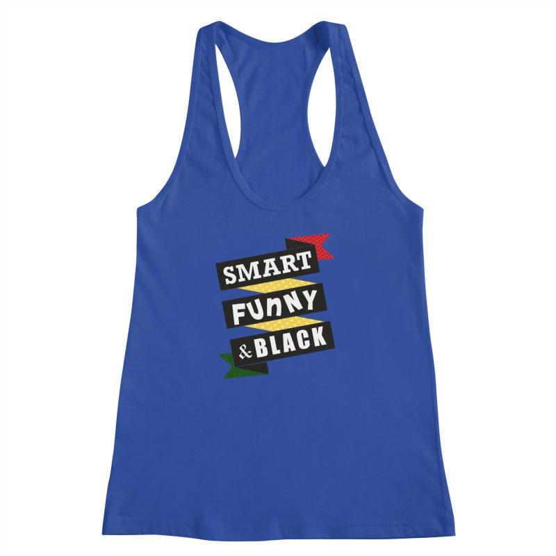 Smart Funny & Black Women's Racerback Tank by amandaseales's Artist Shop