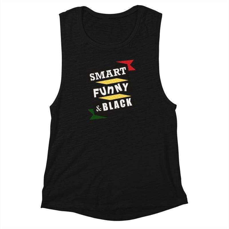 Smart Funny & Black Women's Muscle Tank by amandaseales's Artist Shop