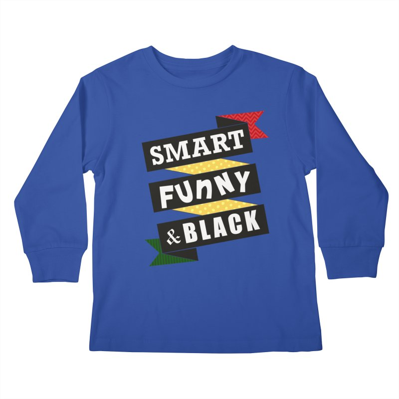 Smart Funny & Black Kids Longsleeve T-Shirt by amandaseales's Artist Shop