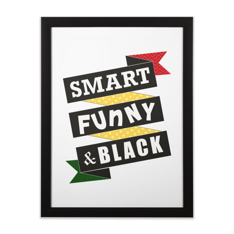 Smart Funny & Black Home Framed Fine Art Print by amandaseales's Artist Shop