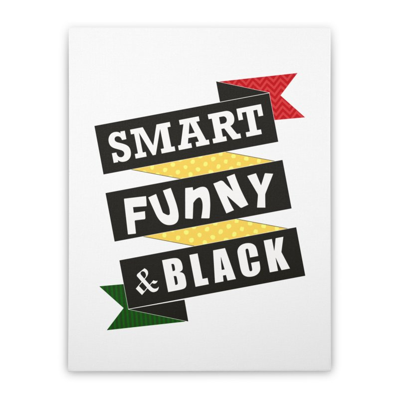 Smart Funny & Black Home Stretched Canvas by amandaseales's Artist Shop