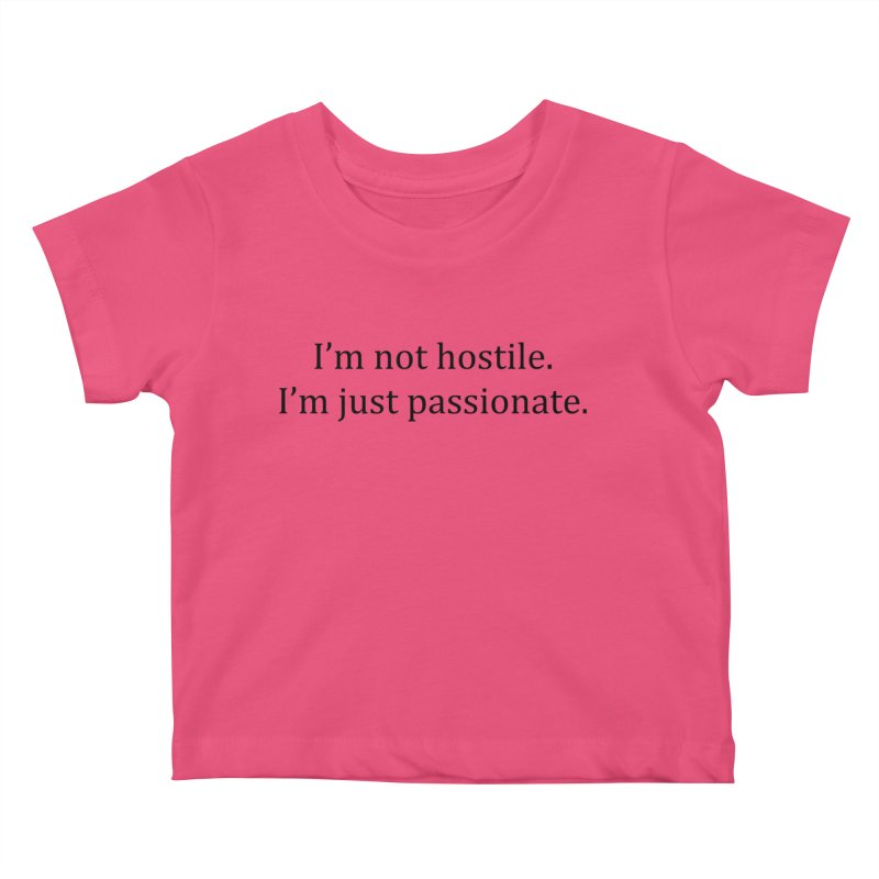 I'm not hostile. I'm just passionate. Kids Baby T-Shirt by Amanda Seales