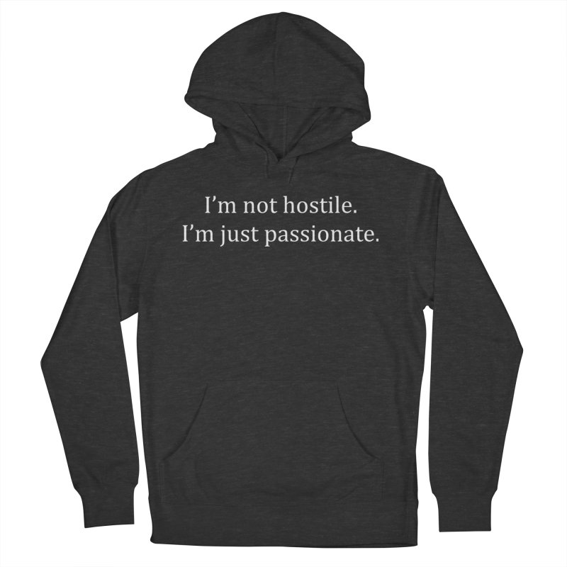 I'm Not Hostile (White Ink) Men's French Terry Pullover Hoody by Amanda Seales