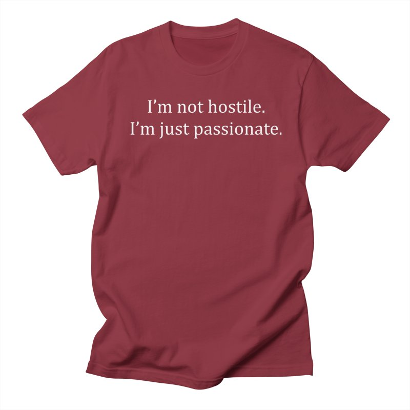 I'm Not Hostile (White Ink) Men's Regular T-Shirt by amandaseales's Artist Shop
