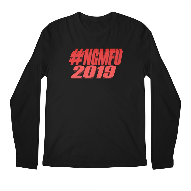 #NGMFU Men's Regular Longsleeve T-Shirt by amandaseales's Artist Shop