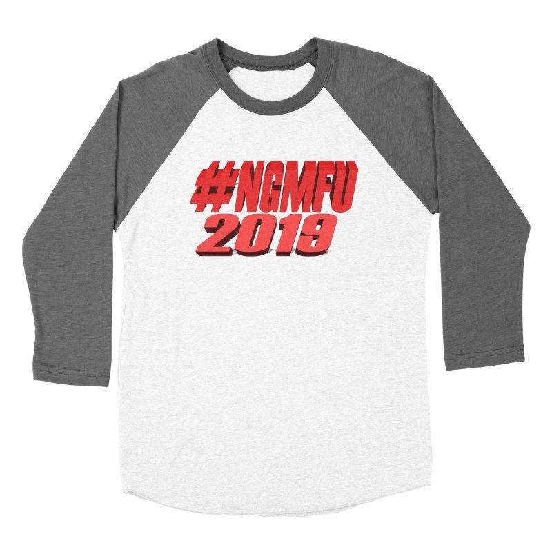 #NGMFU Women's Baseball Triblend Longsleeve T-Shirt by amandaseales's Artist Shop