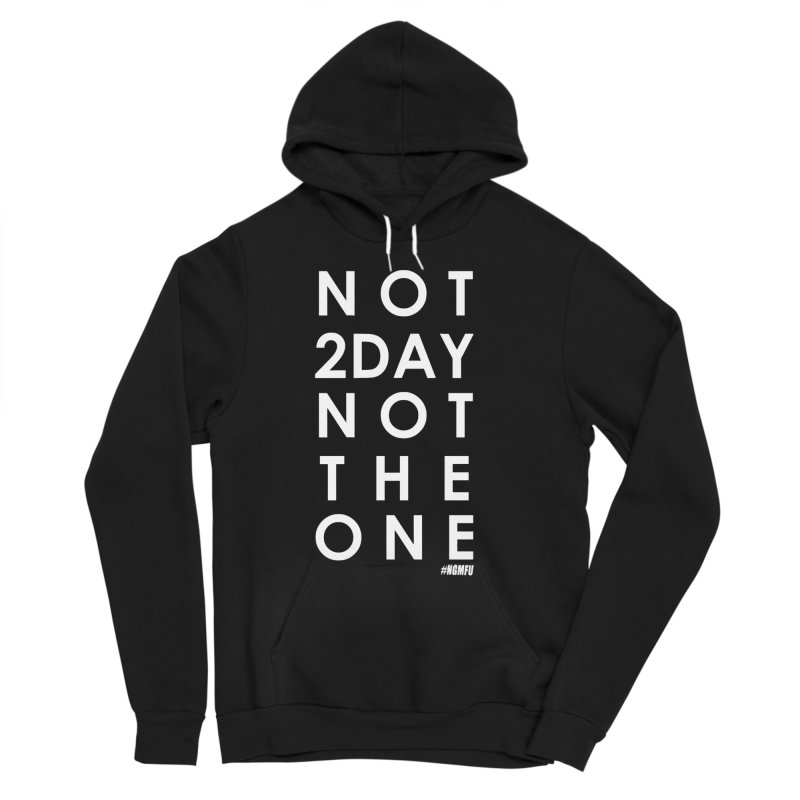 NOT 2DAY NOT THE 1 in Women's Sponge Fleece Pullover Hoody Black by Amanda Seales