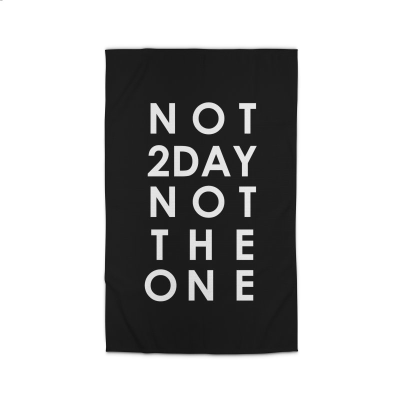 Not 2Day Not The One (wht text) Home Rug by Amanda Seales