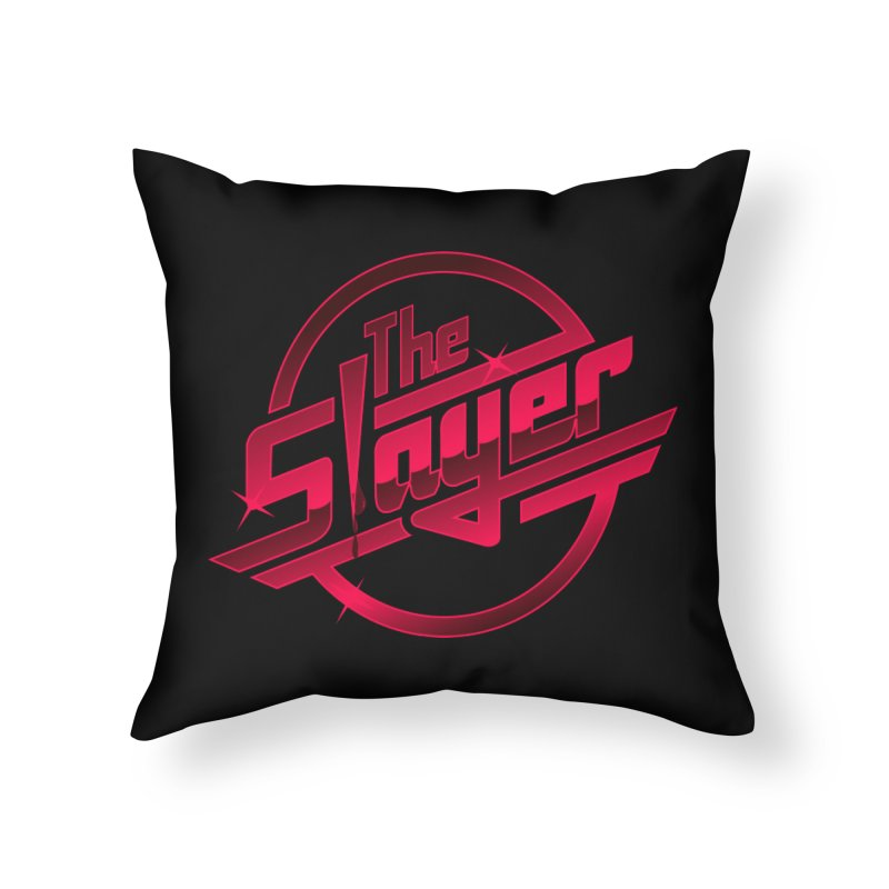 Once More With Slaying Home Throw Pillow by AMODesign's Artist Shop