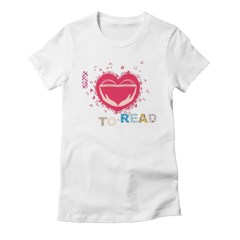 I love to read Women's T-Shirt by amartis's Artist Shop