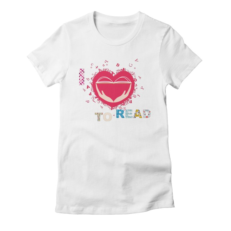 I love to read Women's T-Shirt by amartis's Artist Shop