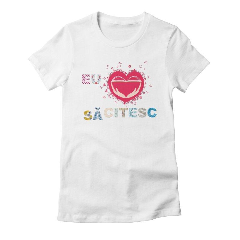 Eu iubesc sa citesc Women's T-Shirt by amartis's Artist Shop