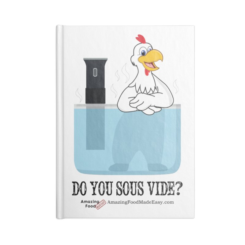 Do You Sous Vide Chicken Light Accessories Lined Journal Notebook by Amazing Food Made Easy Boutique