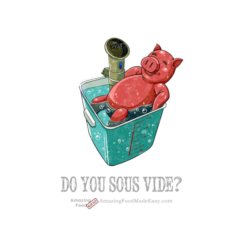 Do You Sous Vide Pig Vintage by Amazing Food Made Easy Boutique