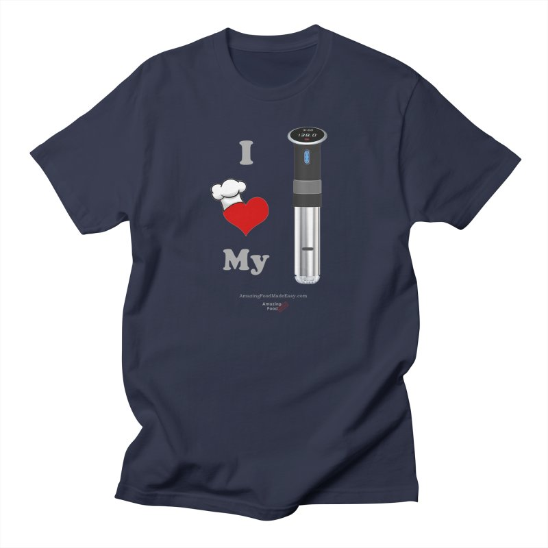 I Love My Sous Vide Black Dark Men's T-Shirt by Amazing Food Made Easy Boutique