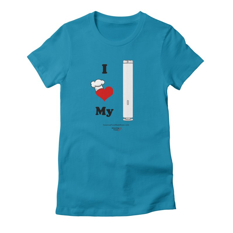 I Love My Sous Vide White Women's T-Shirt by Amazing Food Made Easy Boutique