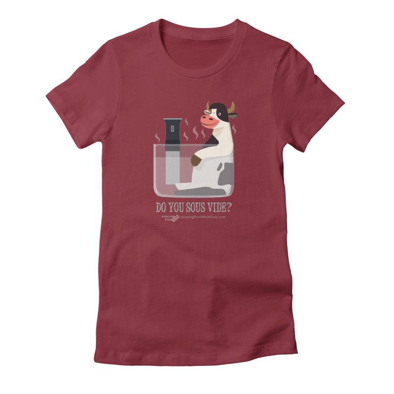 Do You Sous Vide Cow Womens Women's T-Shirt by Amazing Food Made Easy Boutique