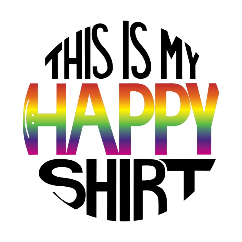 This Is My Happy Shirt (The Magicians) Women's T-Shirt by ambersphere's artist shop
