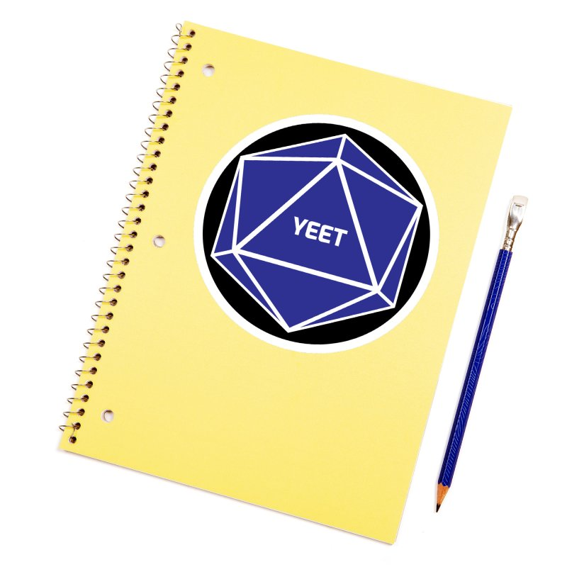 Magic D20 Says Yeet Accessories Sticker by ambersphere's artist shop