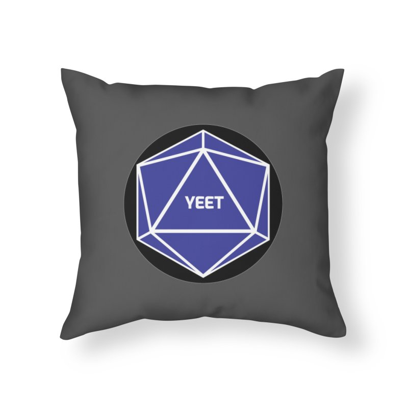 Magic D20 Says Yeet Home Throw Pillow by ambersphere's artist shop