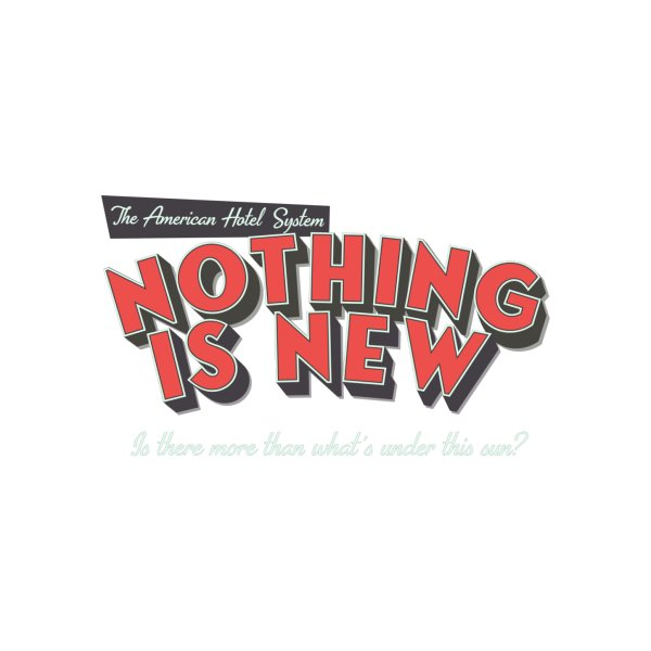 image for Nothing Is New (Draft 1)
