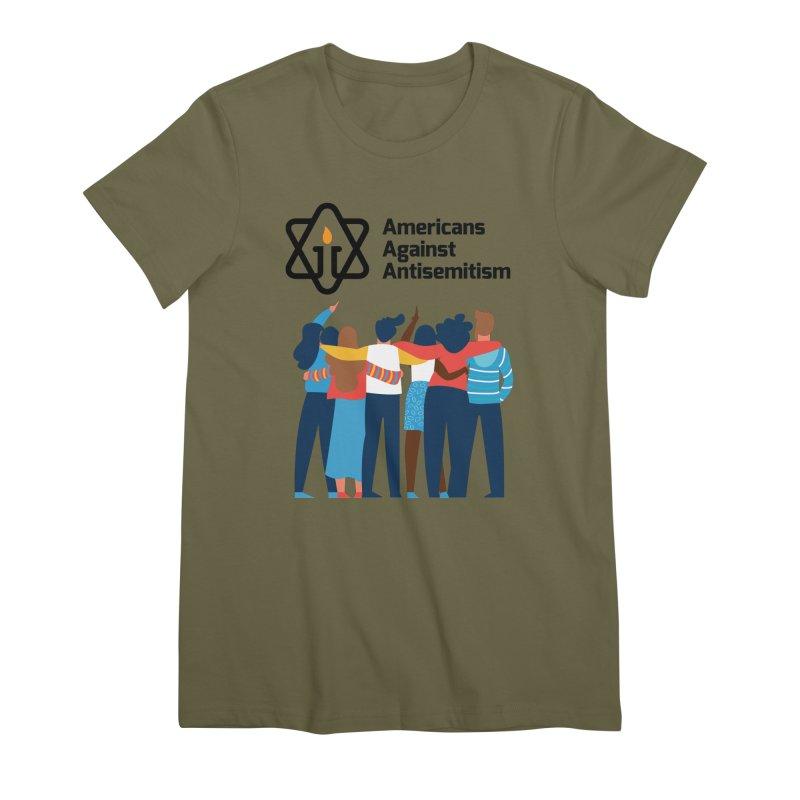 United Against Hate - Americans Against Antisemitism Women's Premium T-Shirt by Americans Against Antisemitism's Artist Shop