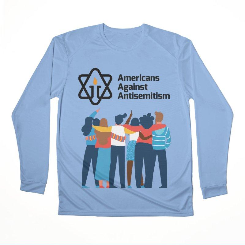 United Against Hate - Americans Against Antisemitism Women's Performance Unisex Longsleeve T-Shirt by Americans Against Antisemitism's Artist Shop