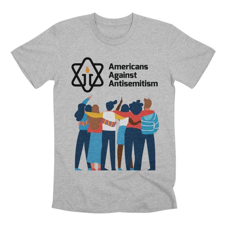 United Against Hate - Americans Against Antisemitism Men's Premium T-Shirt by Americans Against Antisemitism's Artist Shop