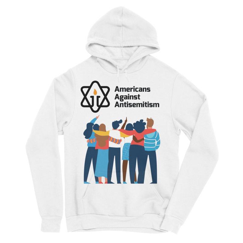 United Against Hate - Americans Against Antisemitism Women's Sponge Fleece Pullover Hoody by Americans Against Antisemitism's Artist Shop