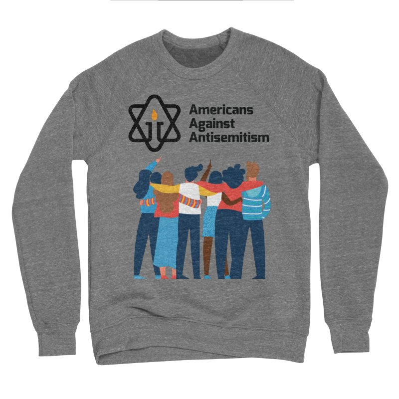 United Against Hate - Americans Against Antisemitism Women's Sponge Fleece Sweatshirt by Americans Against Antisemitism's Artist Shop