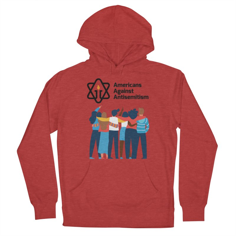 United Against Hate - Americans Against Antisemitism Women's French Terry Pullover Hoody by Americans Against Antisemitism's Artist Shop