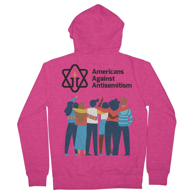 United Against Hate - Americans Against Antisemitism Women's French Terry Zip-Up Hoody by Americans Against Antisemitism's Artist Shop