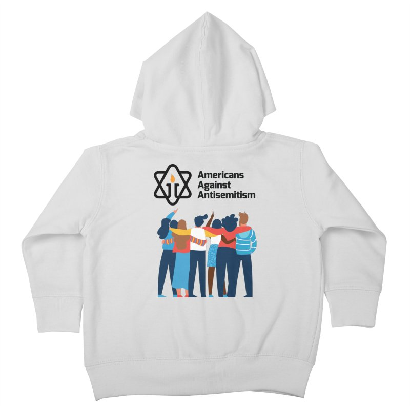 United Against Hate - Americans Against Antisemitism Kids Toddler Zip-Up Hoody by Americans Against Antisemitism's Artist Shop
