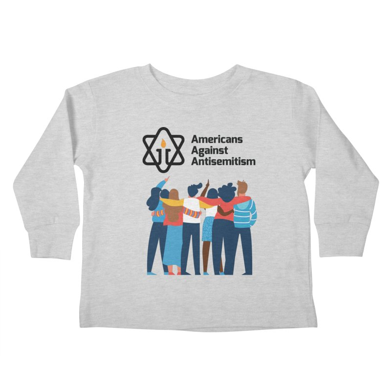 United Against Hate - Americans Against Antisemitism Kids Toddler Longsleeve T-Shirt by Americans Against Antisemitism's Artist Shop