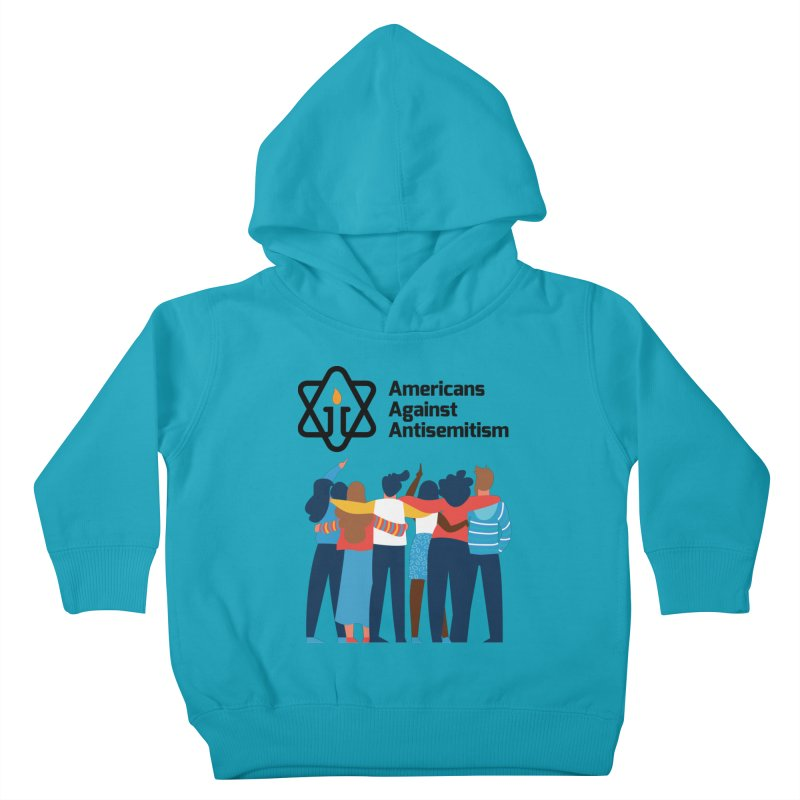 United Against Hate - Americans Against Antisemitism Kids Toddler Pullover Hoody by Americans Against Antisemitism's Artist Shop