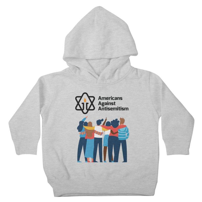 United Against Hate - Americans Against Antisemitism Kids Toddler Pullover Hoody by Americans Against Antisemitism's Artist Shop