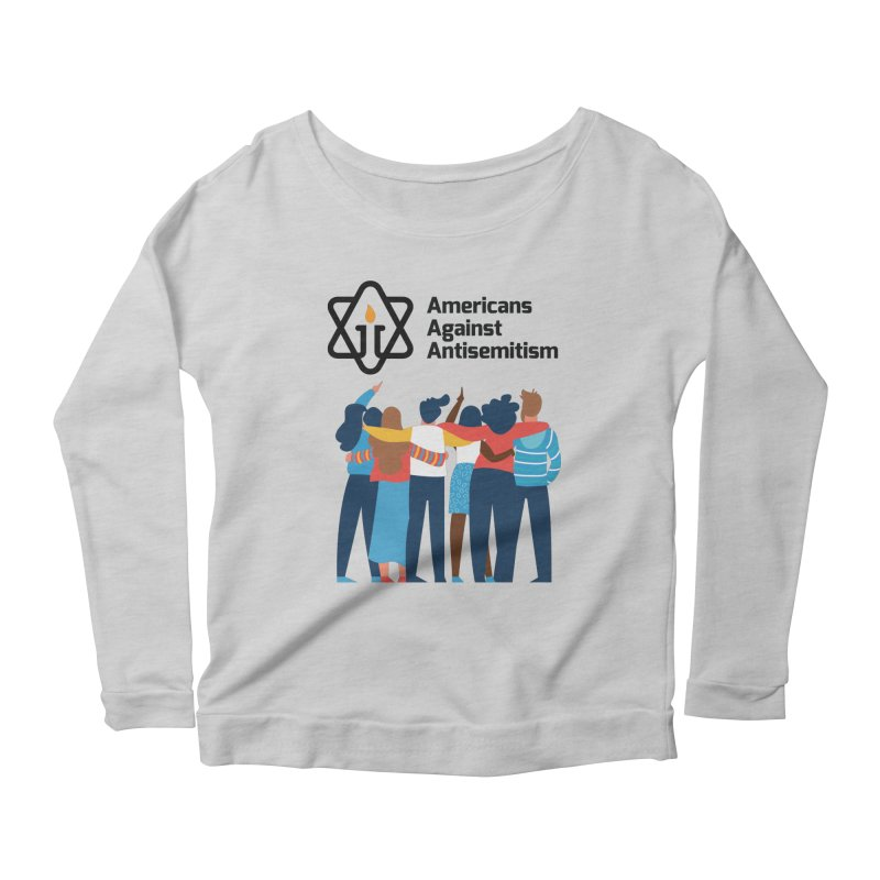 United Against Hate - Americans Against Antisemitism Women's Scoop Neck Longsleeve T-Shirt by Americans Against Antisemitism's Artist Shop