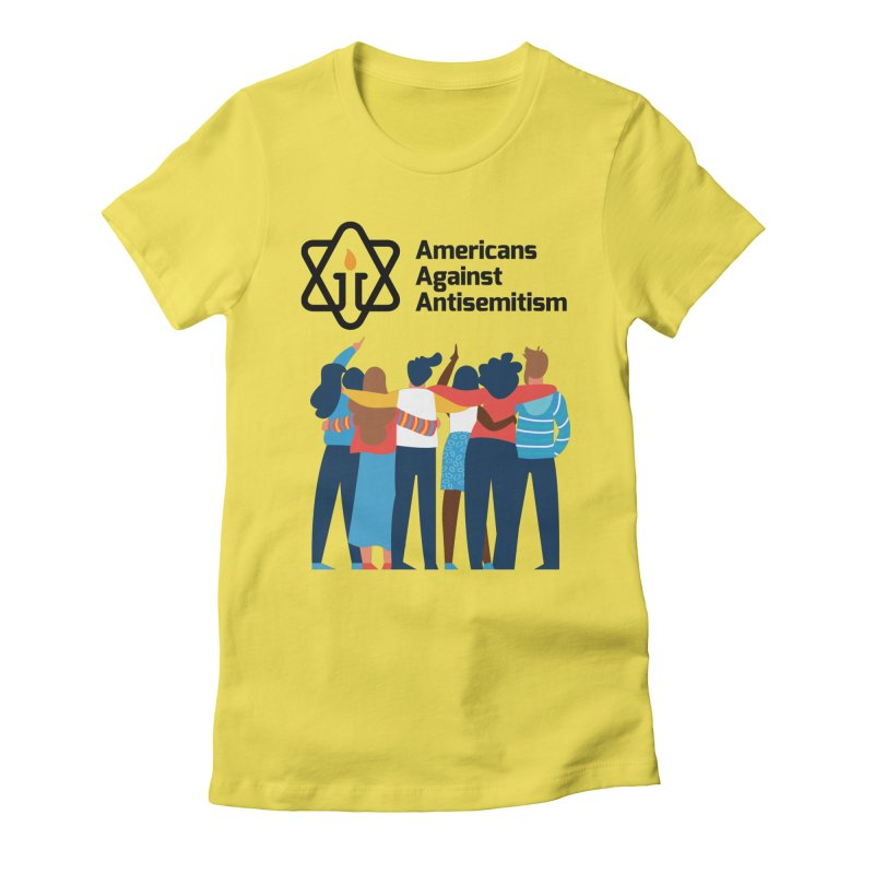 United Against Hate - Americans Against Antisemitism Women's T-Shirt by Americans Against Antisemitism's Artist Shop