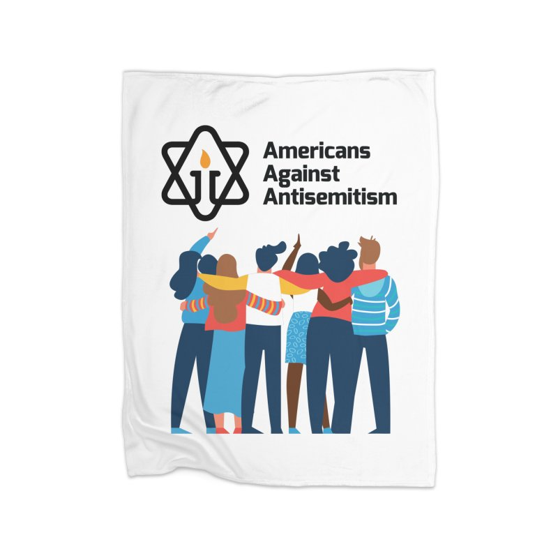 United Against Hate - Americans Against Antisemitism Home Fleece Blanket Blanket by Americans Against Antisemitism's Artist Shop