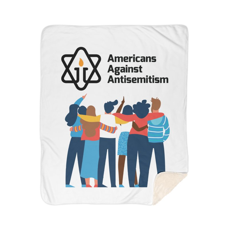 United Against Hate - Americans Against Antisemitism Home Sherpa Blanket Blanket by Americans Against Antisemitism's Artist Shop