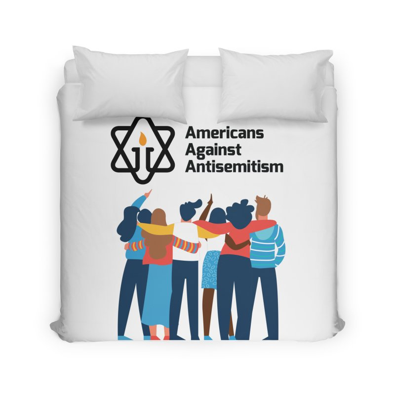 United Against Hate - Americans Against Antisemitism Home Duvet by Americans Against Antisemitism's Artist Shop