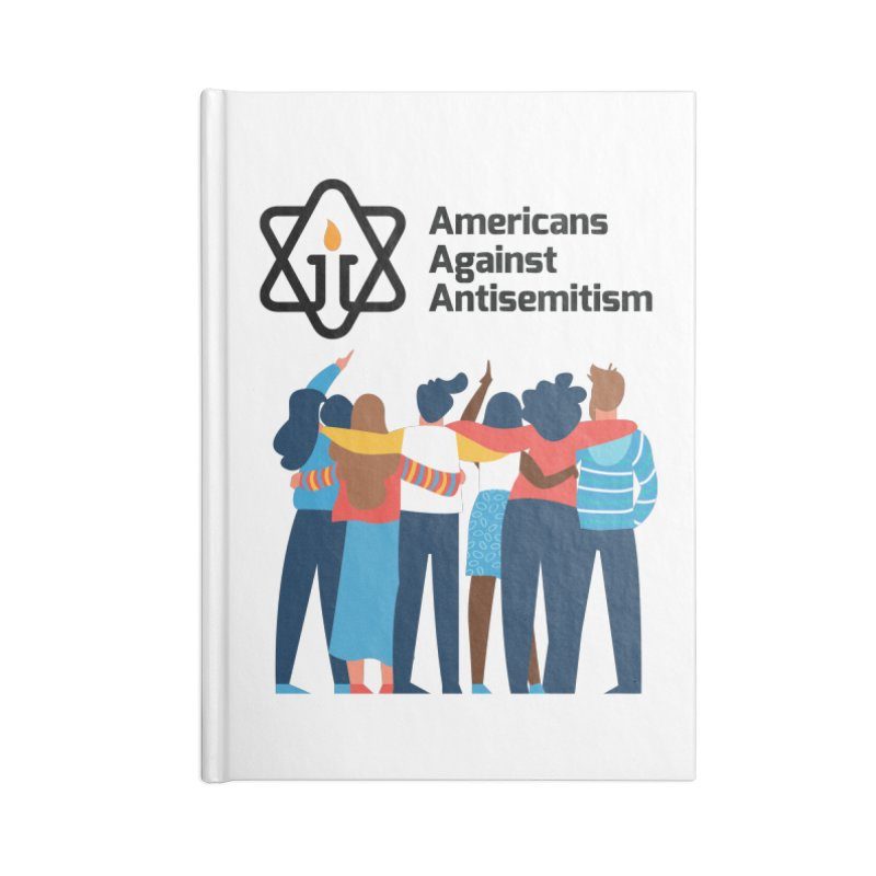United Against Hate - Americans Against Antisemitism Accessories Lined Journal Notebook by Americans Against Antisemitism's Artist Shop