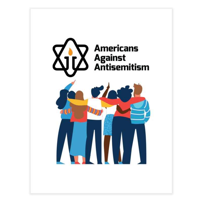 United Against Hate - Americans Against Antisemitism Home Fine Art Print by Americans Against Antisemitism's Artist Shop